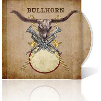 Bullhorn - Self-titled Debut Album
